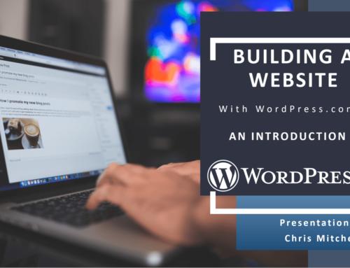 Build a WordPress.Com Website – A central online hub for you as a writer